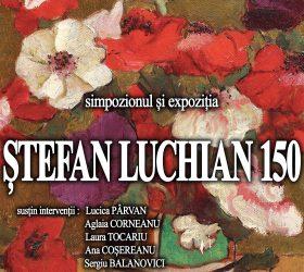 """Invitație la vernisajul expoziţiei """"Ştefan Luchian – 150"""""""