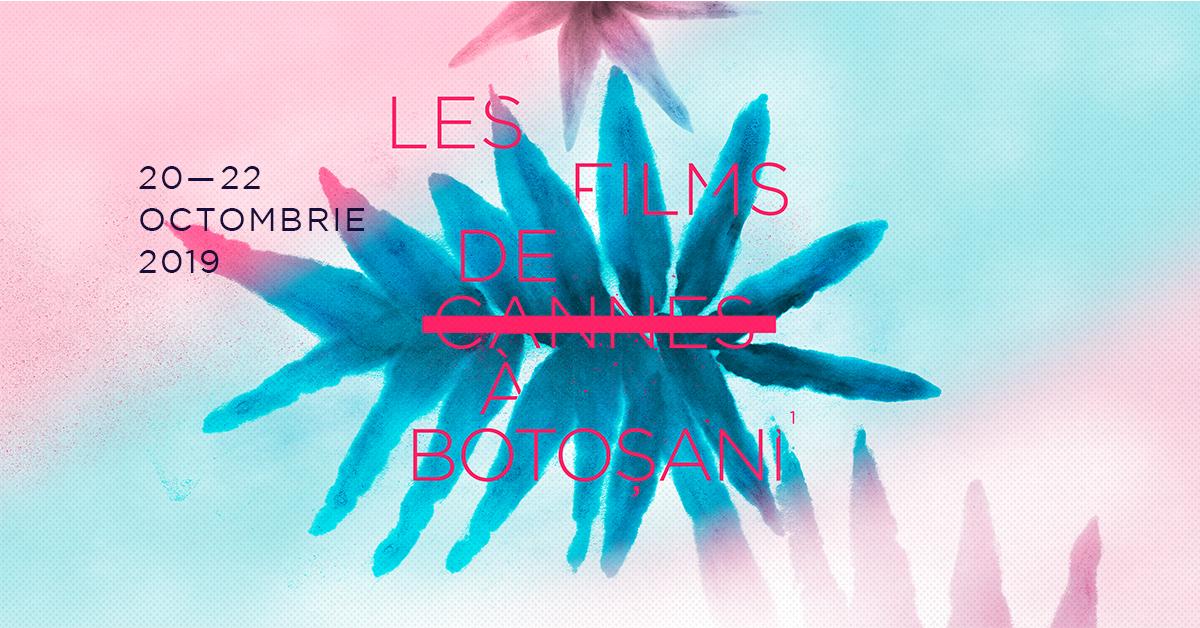 """În perioada 20-22 octombrie are loc prima ediție a """"Les Films de Cannes à Botoșani"""" la Cinema Unirea"""
