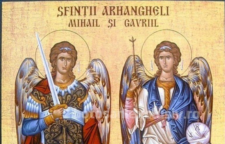 Ziua Sfinţilor Arhangheli Mihail şi Gavril. La mulţi ani pentru sărbătoriţi!
