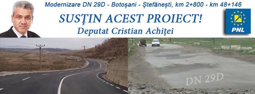 """DEPUTAT Cristian Achiței:  """" Astazi are loc semnarea contractului de modernizare a Drumului Național DN 29D Botoșani-Ștefănești"""""""