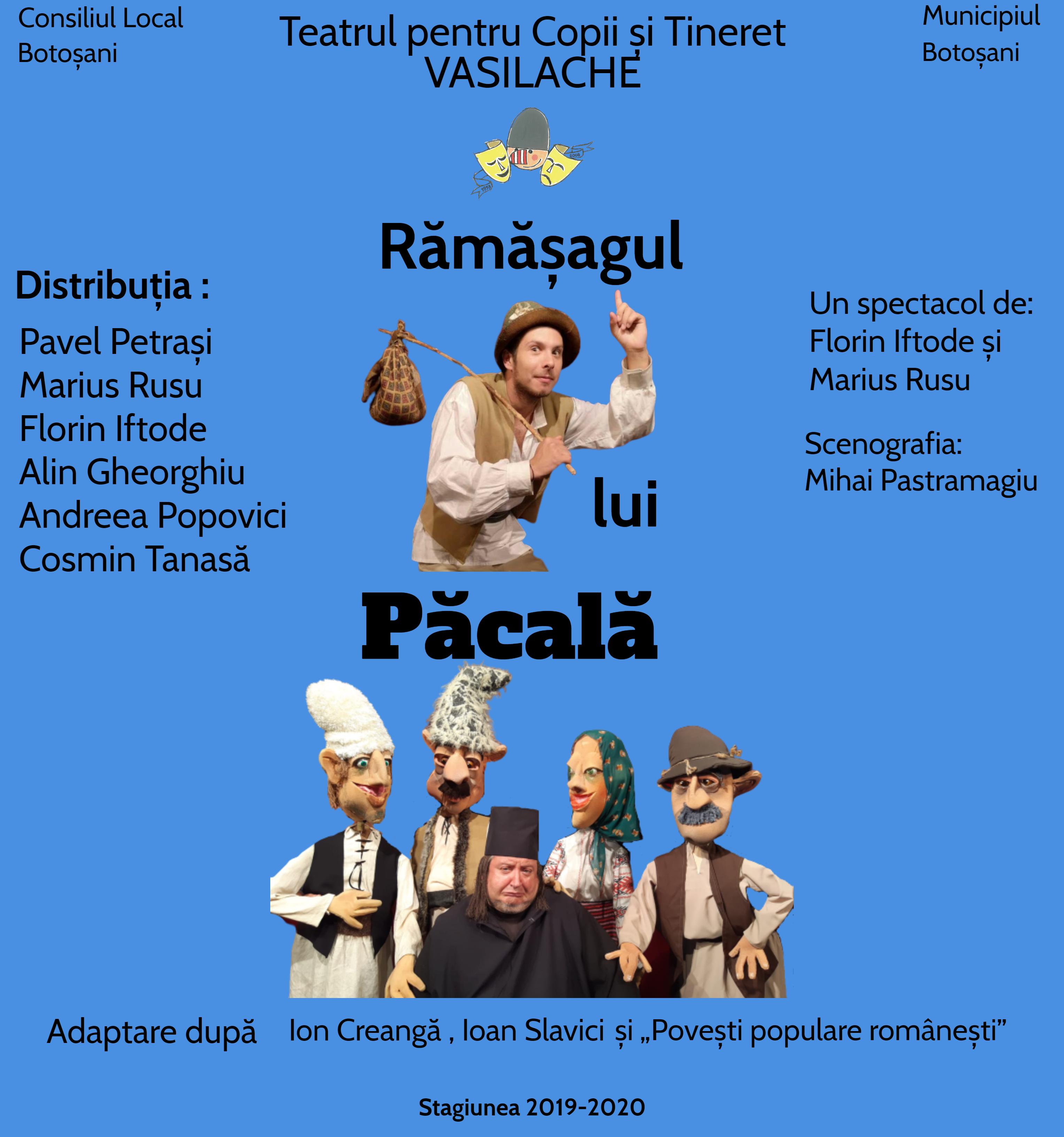 """""""RĂMĂŞAGUL LUI PĂCALĂ"""", JOI, 6 august 2020, ora 19:00 – în Amfiteatrul Parcului Regional De Agrement Turistic Şi Sportiv Cornişa"""