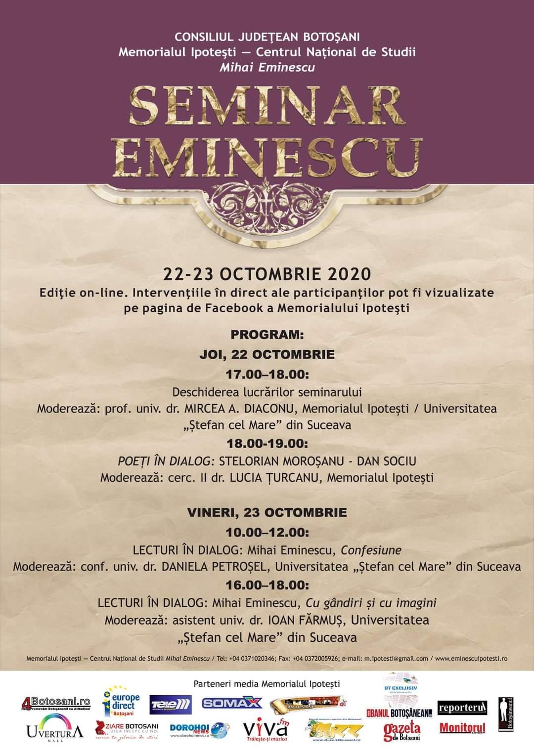 Memorialul Ipotești – Centrul Național de Studii Mihai Eminescu organizează, în perioada 22-23 octombrie 2020, a VII-a ediție a Seminarului Eminescu