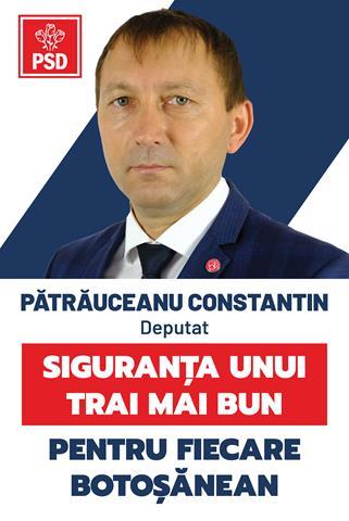 """Costel Pătrăuceanu, candidat PSD la Camera Deputaților: """"PSD știe să guverneze bine, să atragă fonduri europene, să facă investiții, să crească veniturile românilor!"""""""