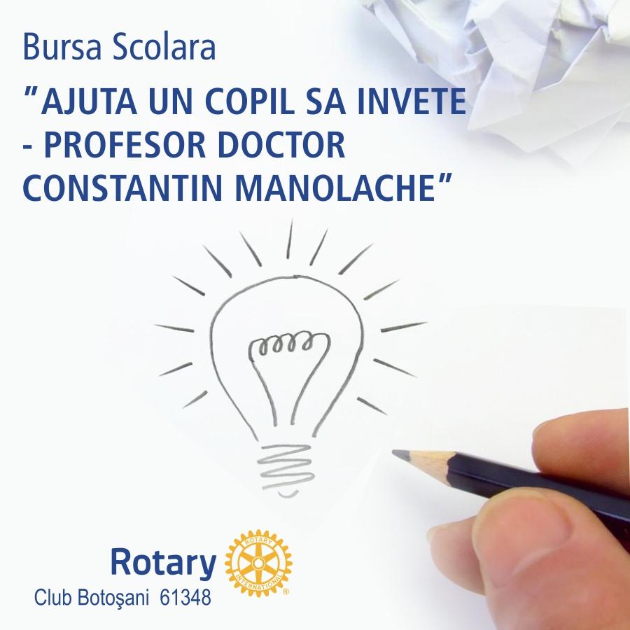 "ROTARY CLUB BOTOȘANI lansează a VII-a ediție a programului bursier ""Prof. dr. Constantin Manolache"""