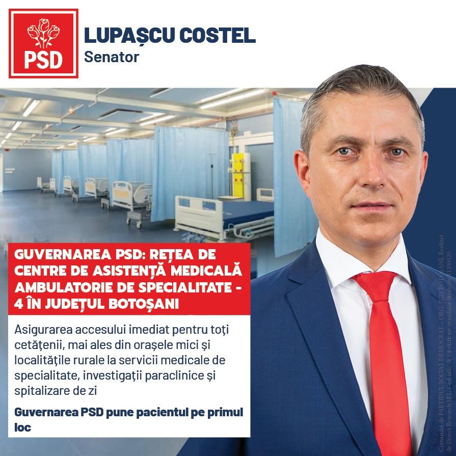 """(P)  Costel Lupașcu: """"Guvernarea PSD va realiza o rețea națională de centre de asistență medicală ambulatorie de specialitate, inclusiv în județul Botoșani"""""""