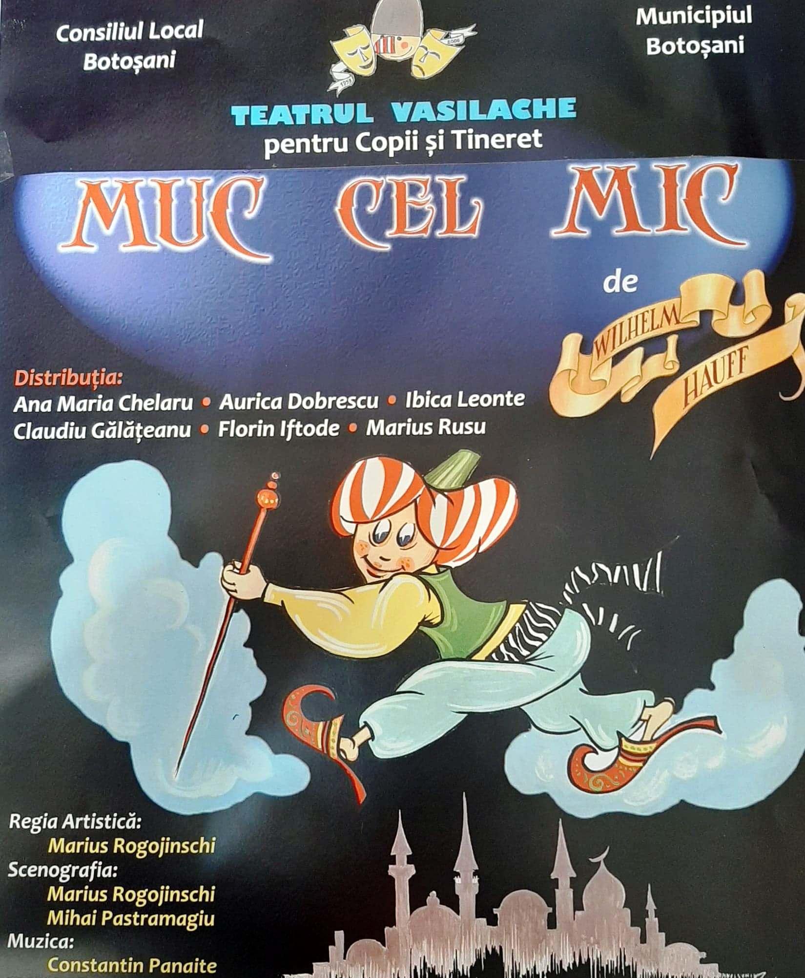 """Teatrului pentru Copii şi Tineret """"Vasilache"""" va invită să urmăriți spectacolul """"Muc cel Mic"""""""