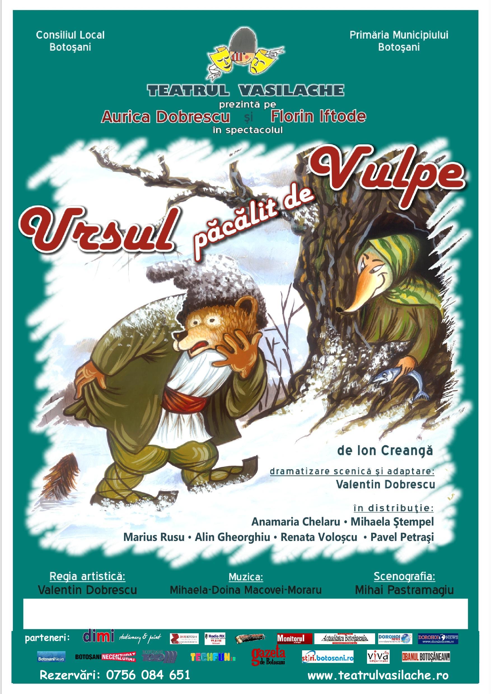 """Ursul păcălit de vulpe doarla Teatrul """"Vasilache"""""""